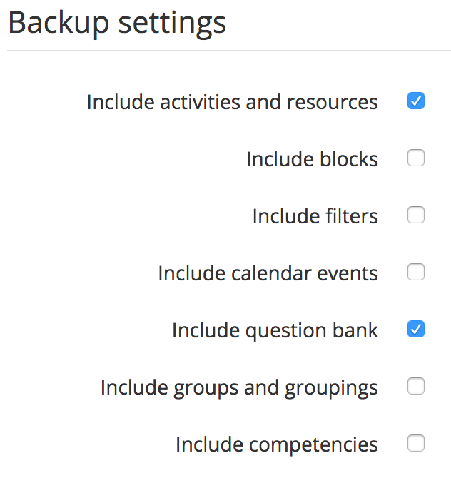 backup settings check boxes; include activities and resources and include question bank checked