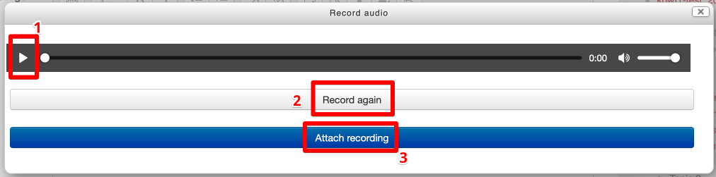 Controls to play back, re-record or attach the recording